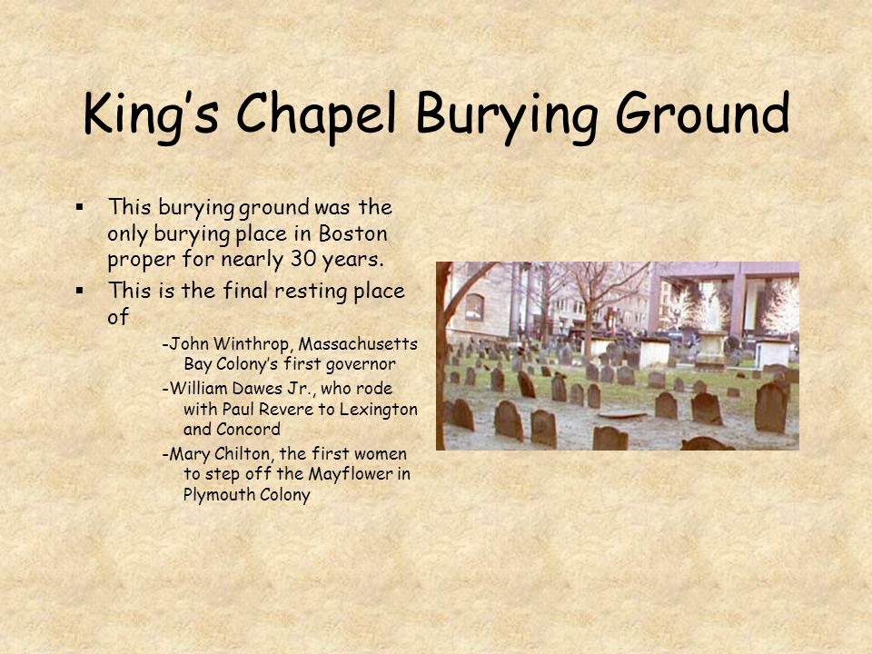 King's Chapel In 1688 no one would sell the Royal Governor land to build a non-Puritan church.