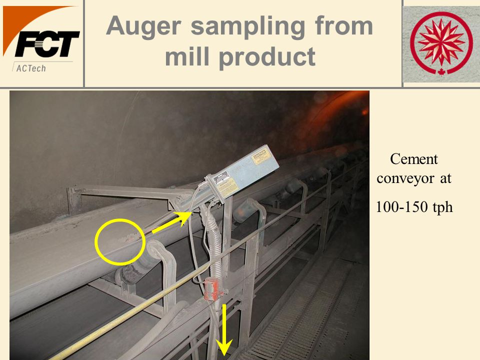 Auger sampling from mill product Cement conveyor at 100-150 tph