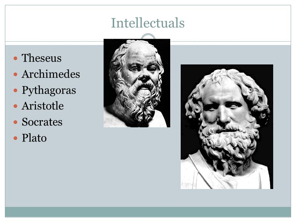 Intellectuals Theseus Archimedes Pythagoras Aristotle Socrates Plato