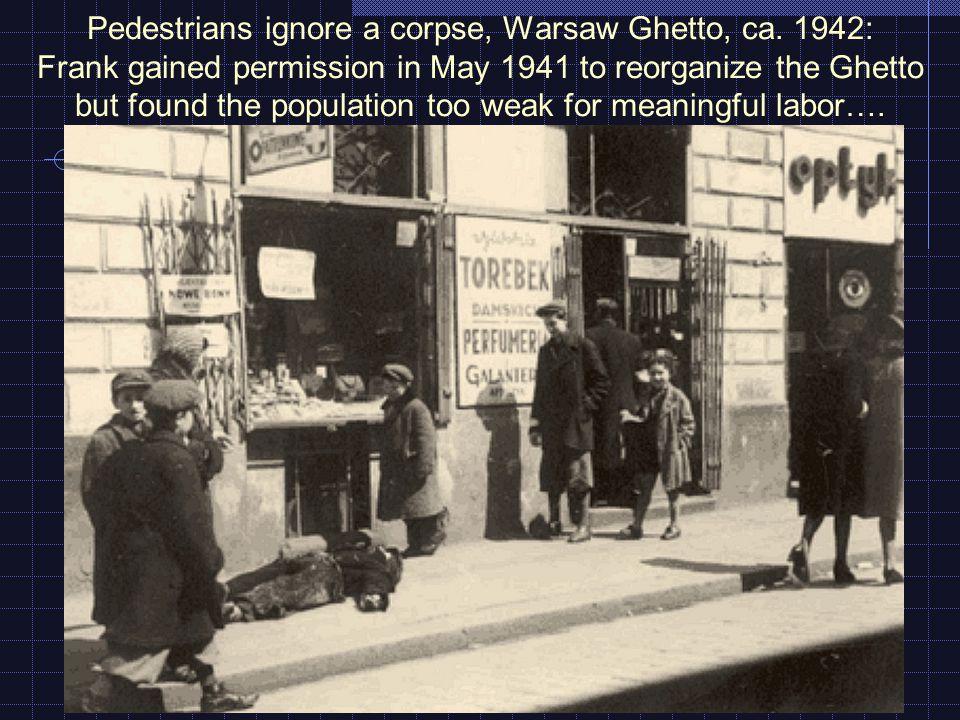 Pedestrians ignore a corpse, Warsaw Ghetto, ca.