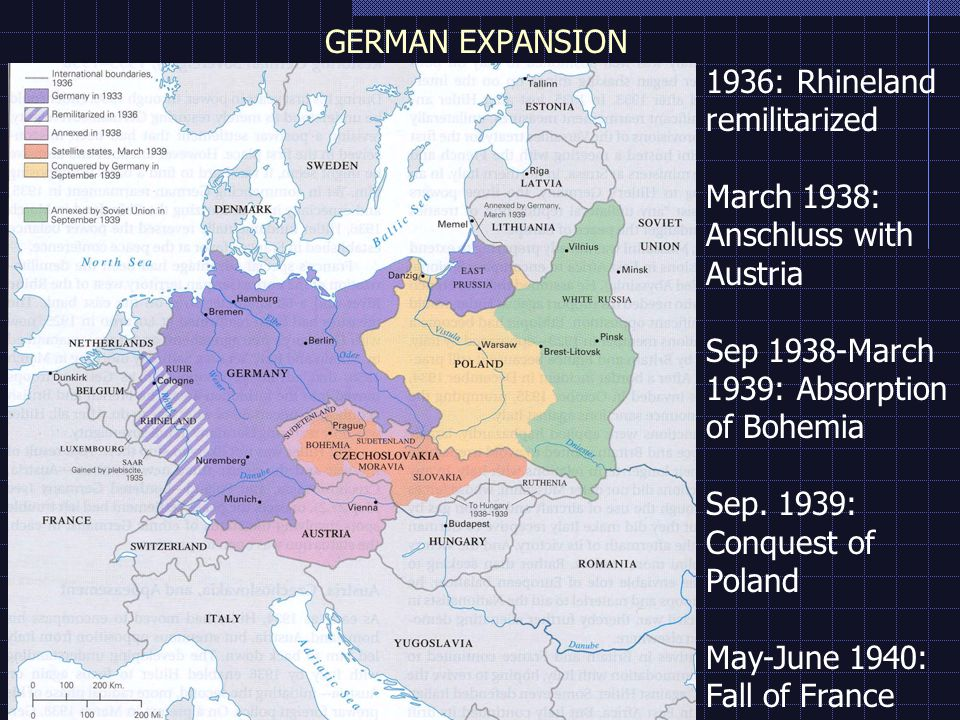 GERMAN EXPANSION 1936: Rhineland remilitarized March 1938: Anschluss with Austria Sep 1938-March 1939: Absorption of Bohemia Sep.