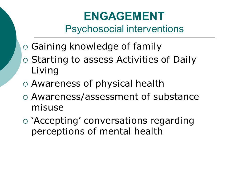 ENGAGEMENT Medication/Symptom Management  Medication delivery  Ensure medication available  Monitoring medication compliance