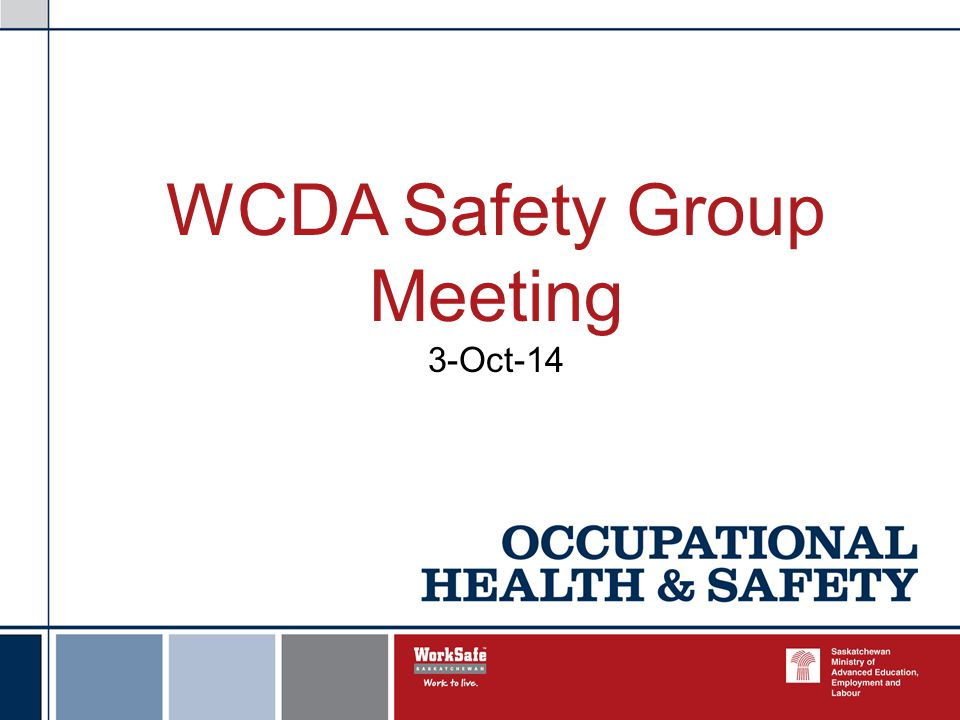 WCDA Safety Group Meeting 3-Oct-14