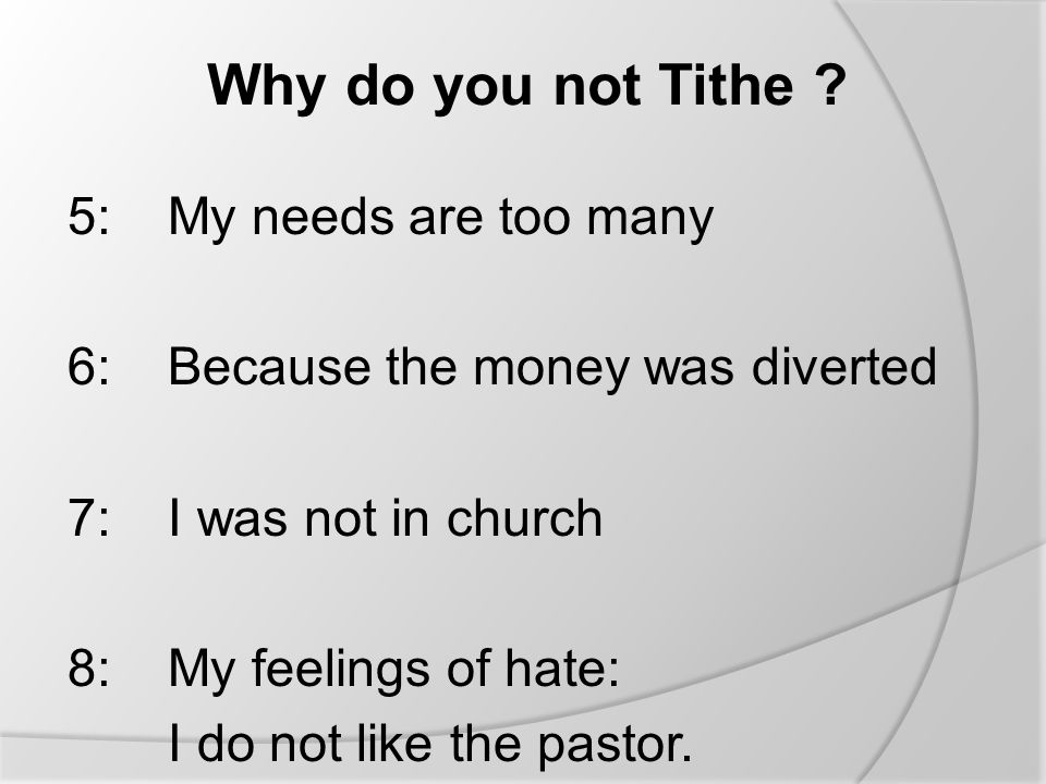 Why do you not Tithe .