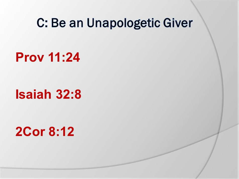 B.TITHE Biblical mentions of tithing: Luke 11:42 (NKJV) But woe to you Pharisees.