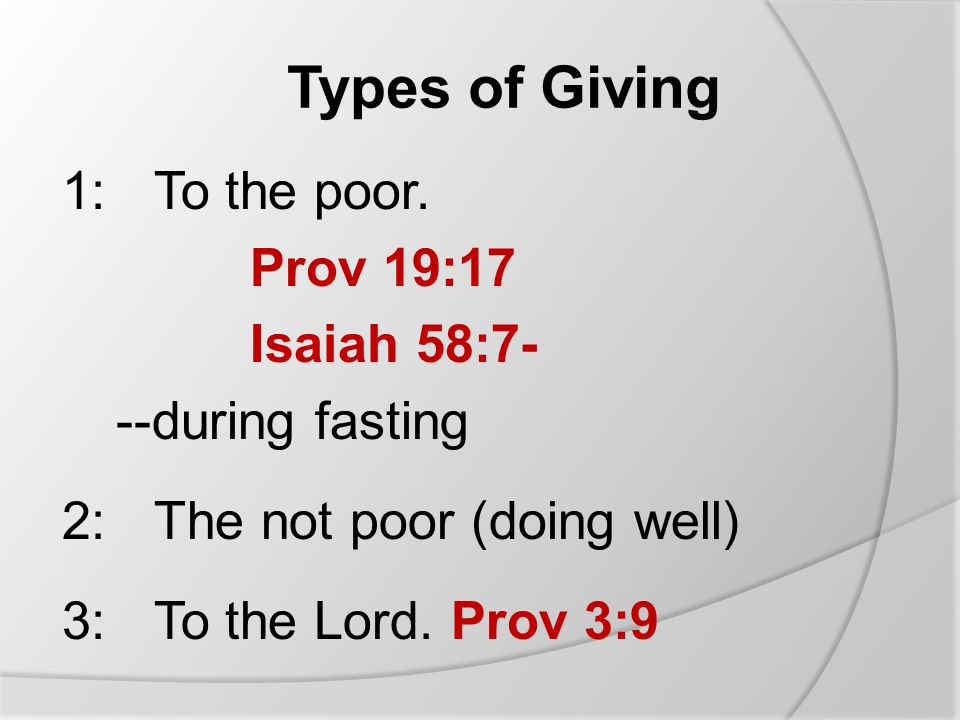 Types of Giving 1:To the poor.