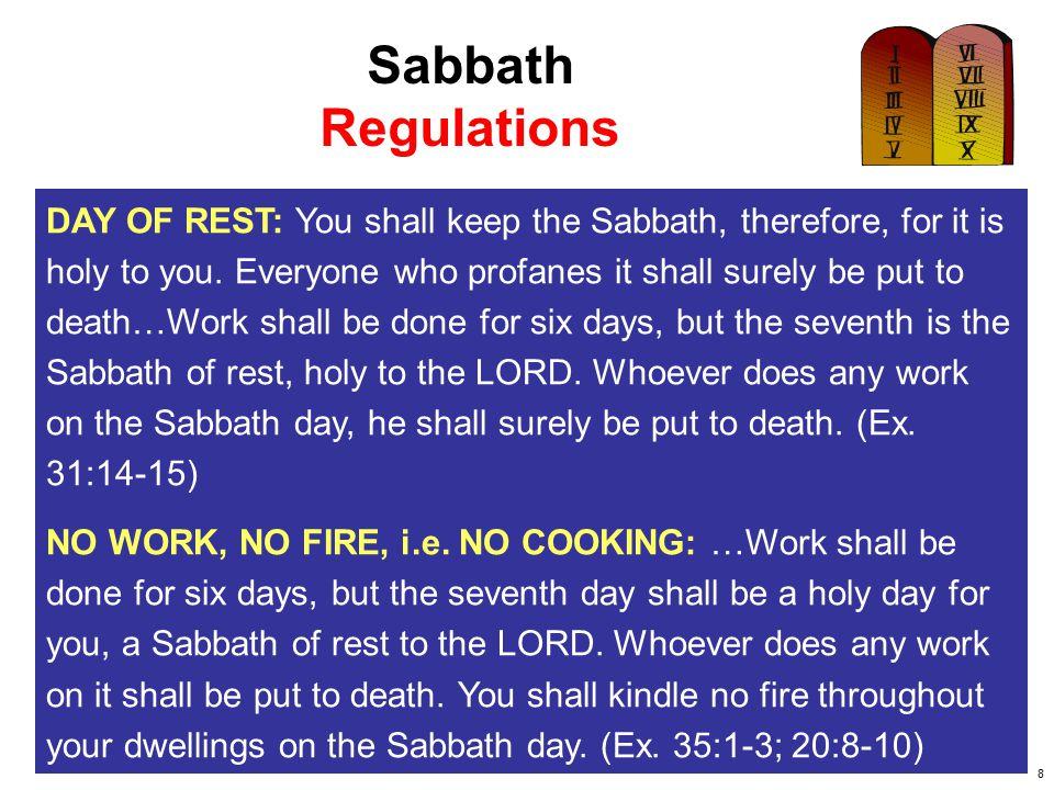 9 Sabbath Regulations TRAVEL RESTRICTIONS: See.