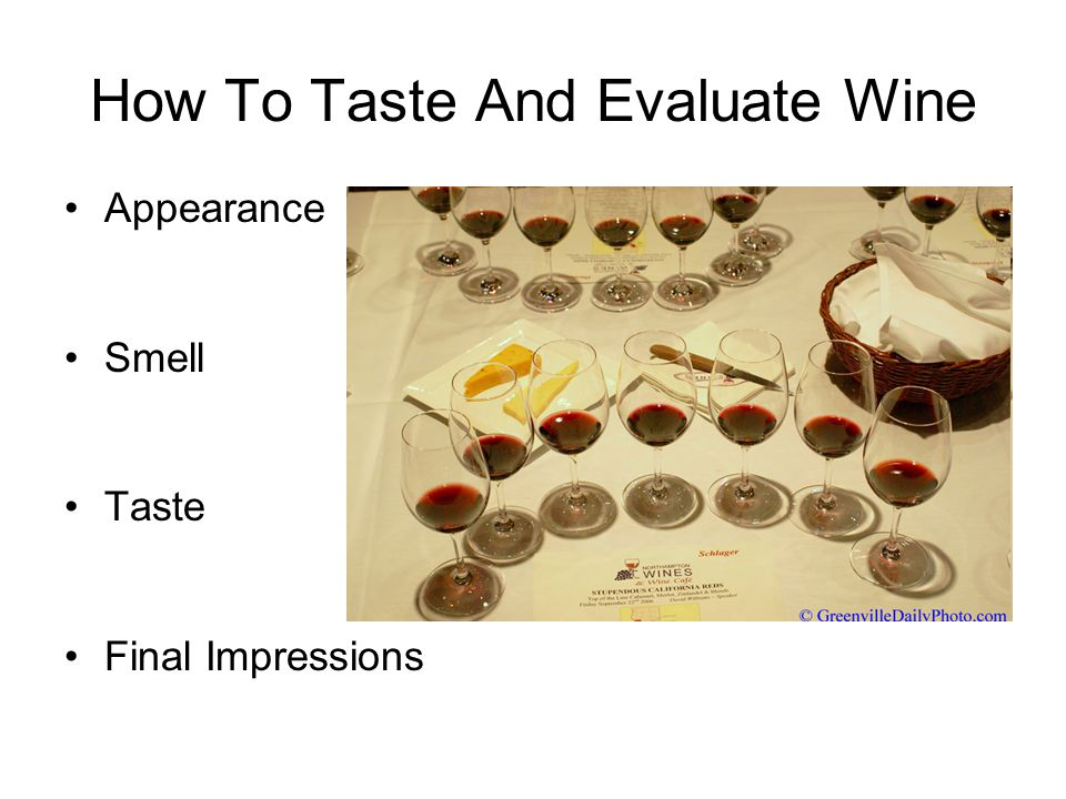 Appearance Clarity: Is the wine bright and healthy looking or is it hazy or cloudy.