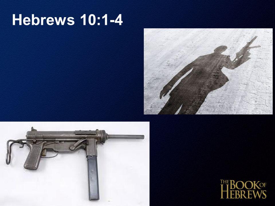 Hebrews 10:1-4