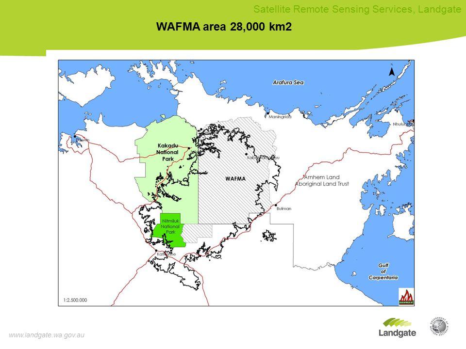 www.landgate.wa.gov.au Satellite Remote Sensing Services, Landgate WAFMA area 28,000 km2