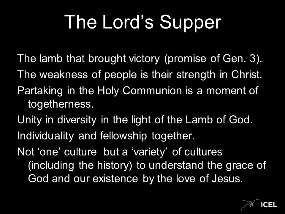 ICEL The Lord's Supper The lamb that brought victory (promise of Gen.