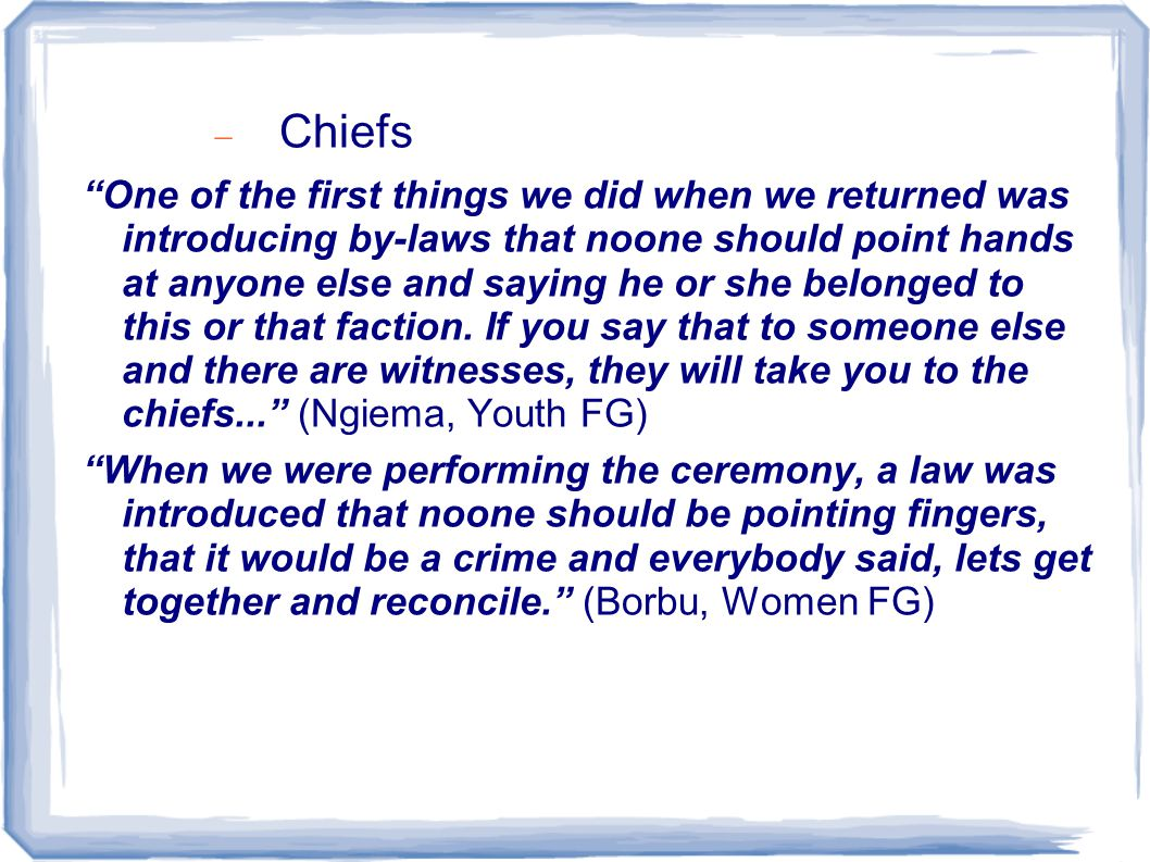 """...  Chiefs """"One of the first things we did when we returned was introducing by-laws that noone should point hands at anyone else and saying he or sh"""