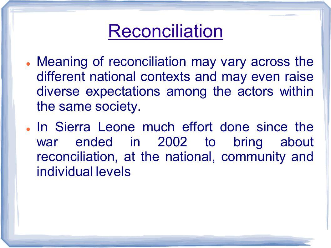 What is understood under reconciliation.