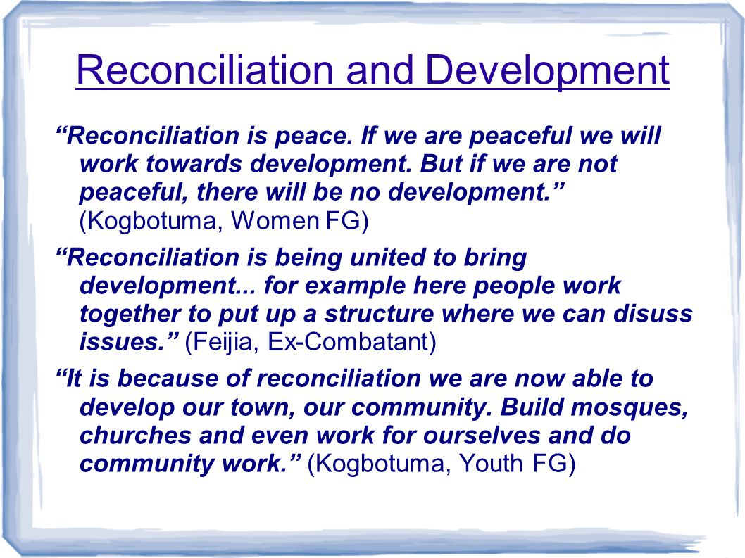 Reconciliation, Confession, Forgiveness To talk about the past again, to speak it out again...