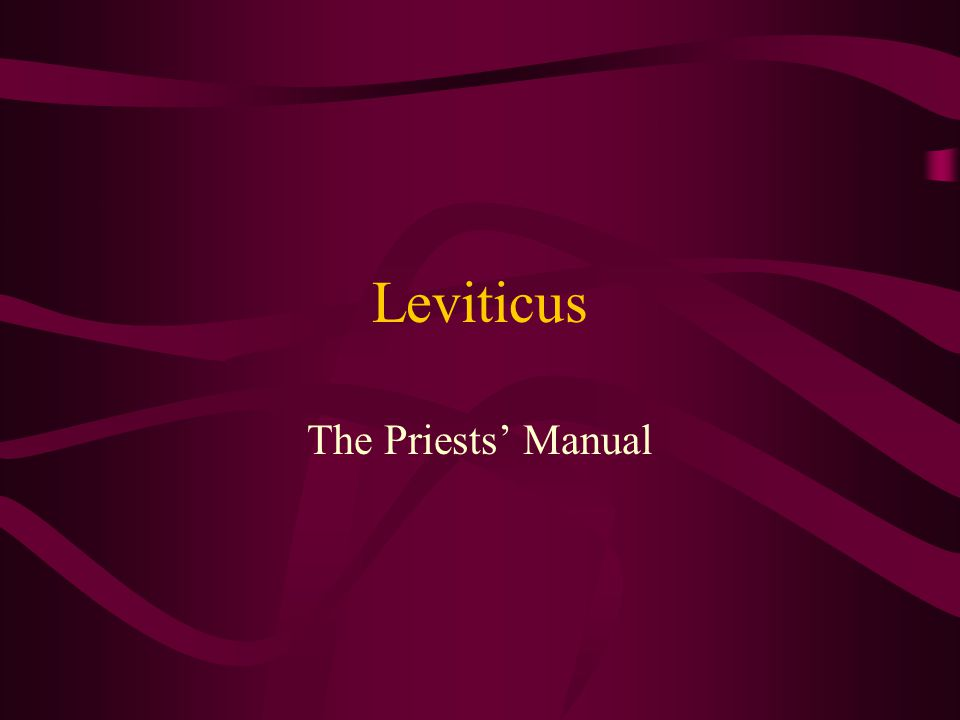 Leviticus The Priests' Manual