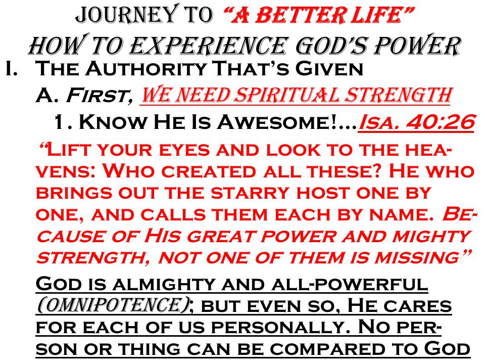 Journey to A Better Life how to Experience God's Power Prostrating yourself before your god… Matt.
