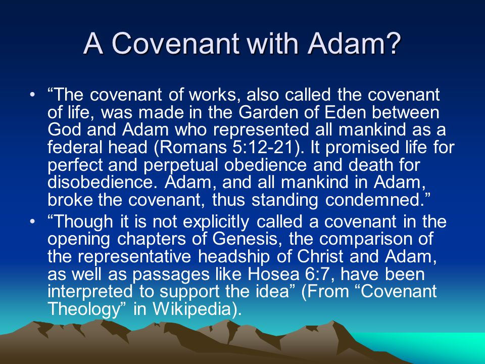 A Covenant with Adam.