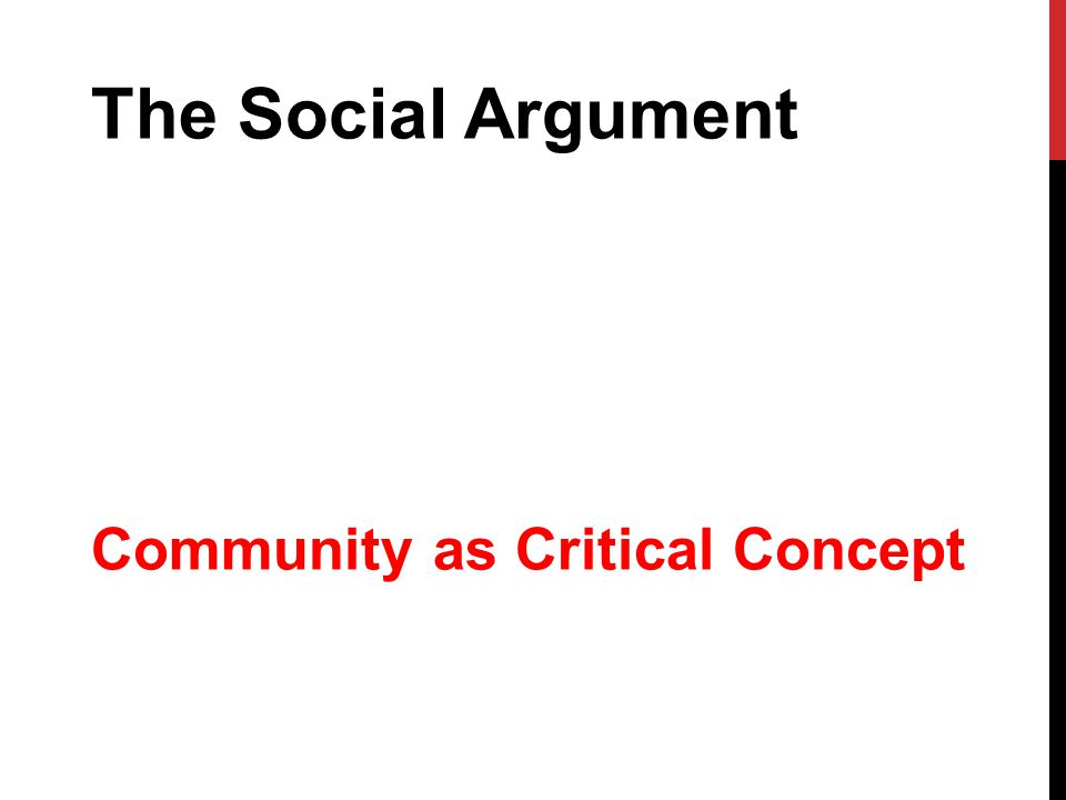 The Social Argument Community as Critical Concept