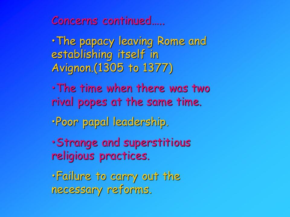 Concerns continued…..