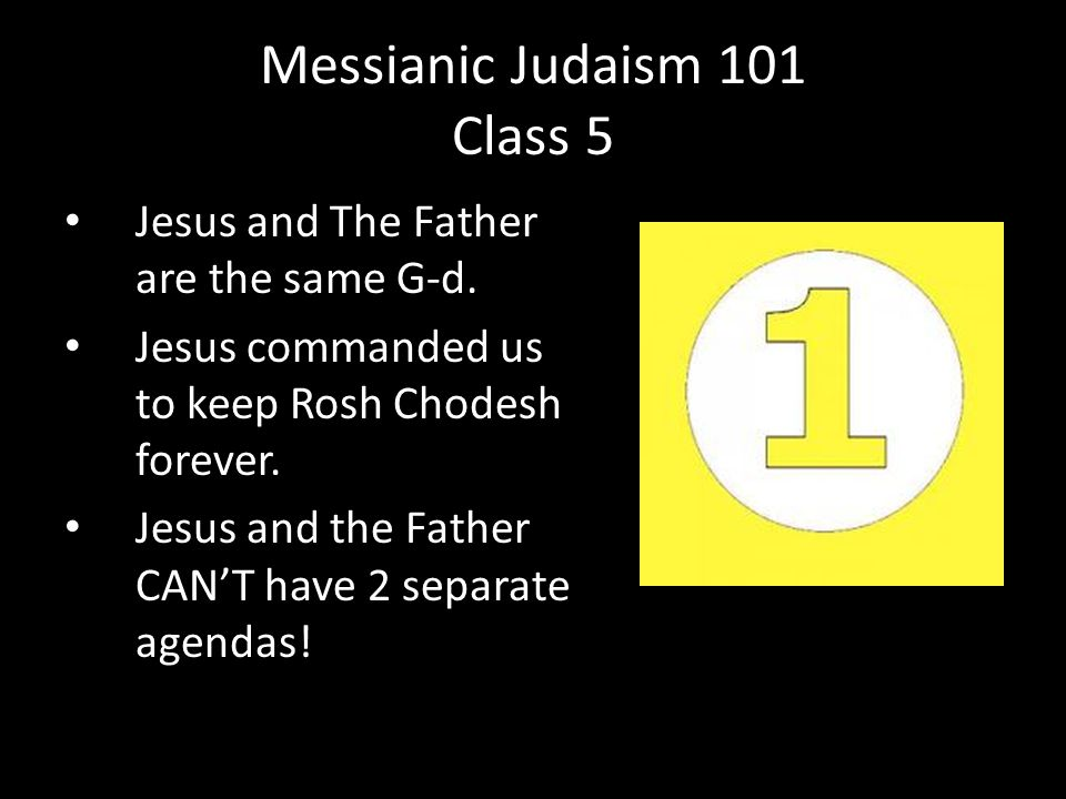 Jesus and The Father are the same G-d. Jesus commanded us to keep Rosh Chodesh forever.