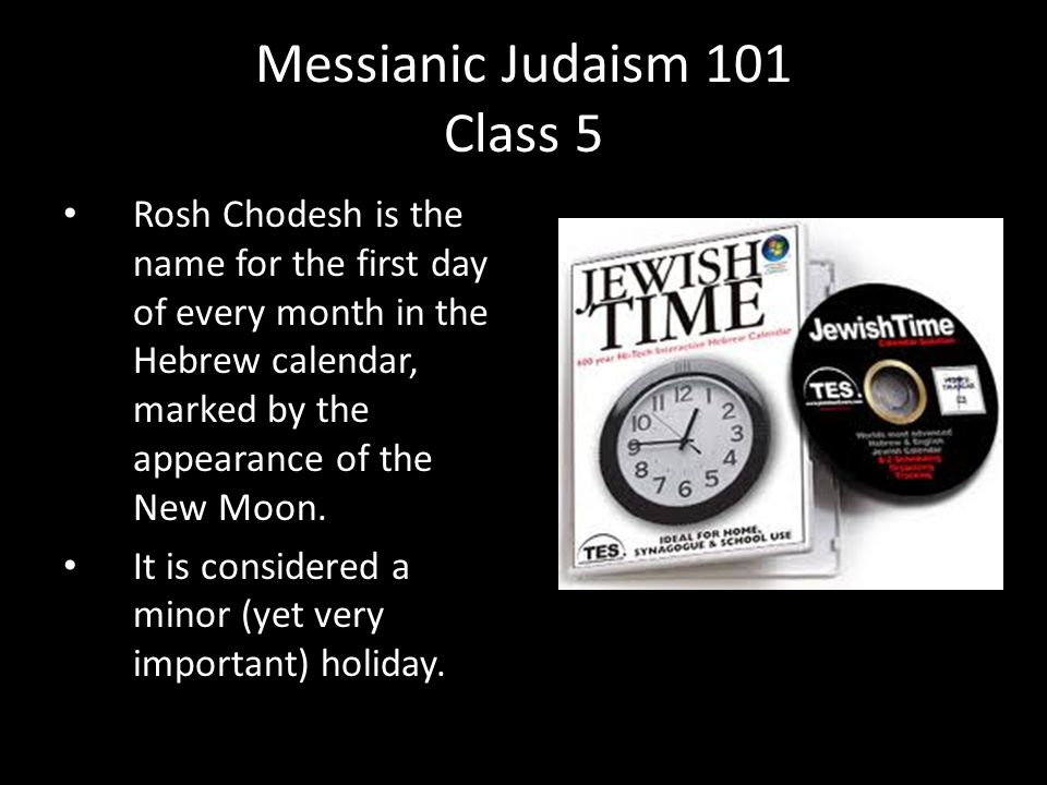 Rosh Chodesh is the name for the first day of every month in the Hebrew calendar, marked by the appearance of the New Moon.