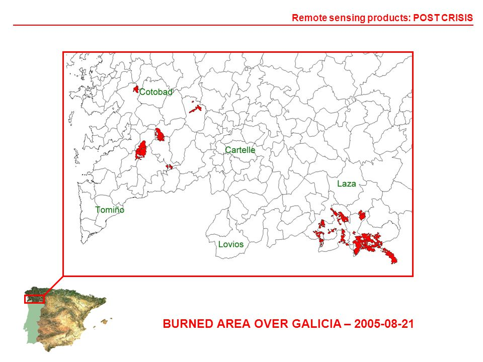 BURNED AREA OVER GALICIA – 2005-08-21 Remote sensing products: POST CRISIS