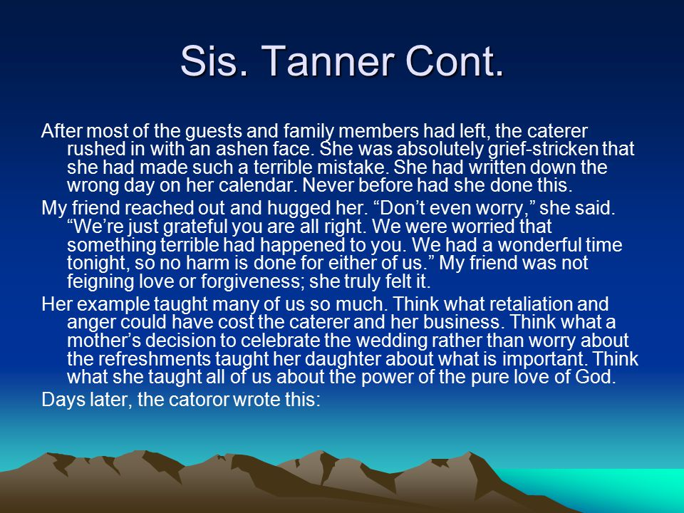 Sis. Tanner Cont.