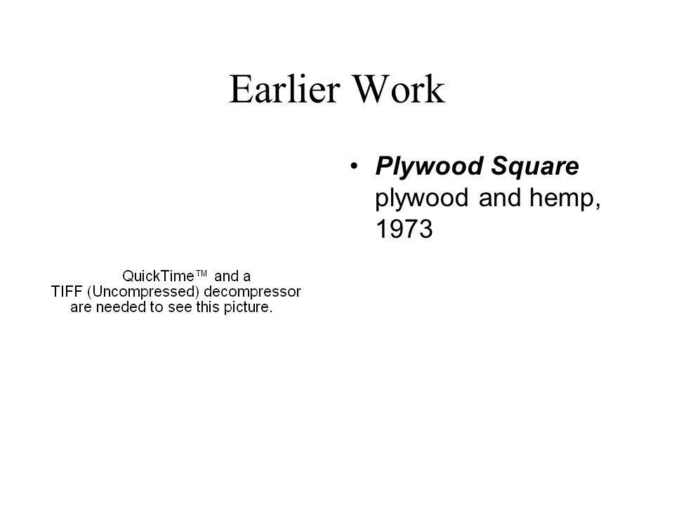 Earlier Work Plywood Square plywood and hemp, 1973