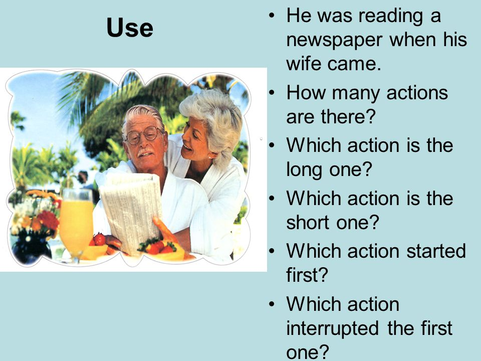 Use 2 We use the past continuous for a past action which was in progress when another action interrupted it.