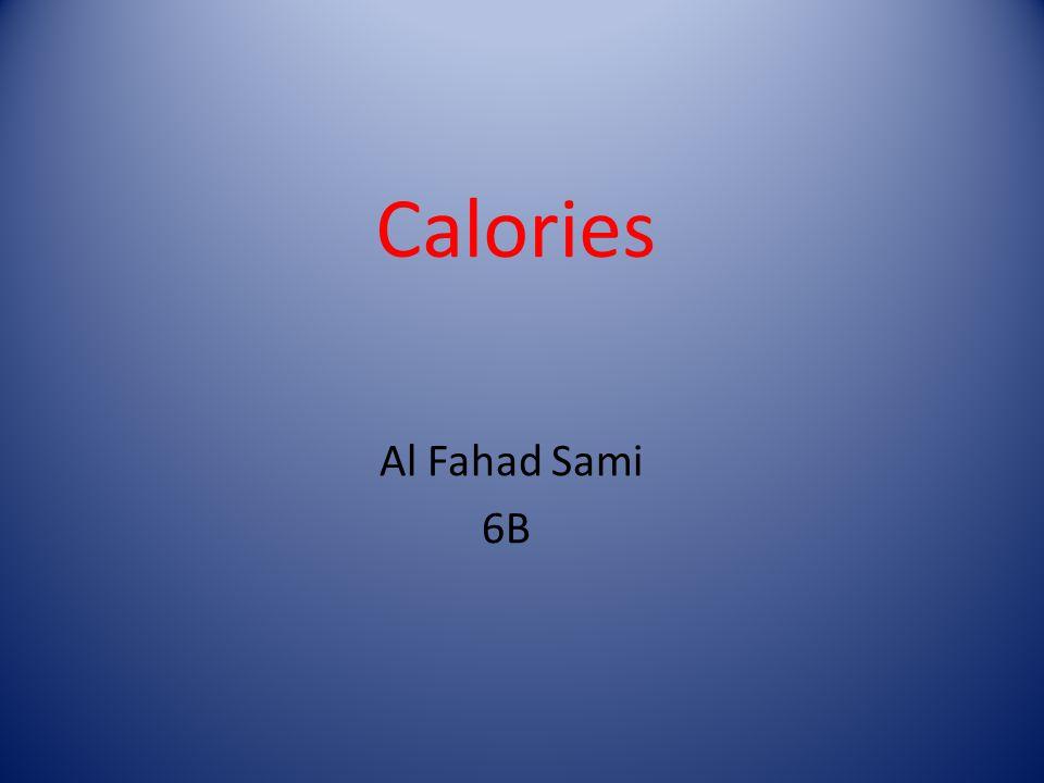 Calories Al Fahad Sami 6B
