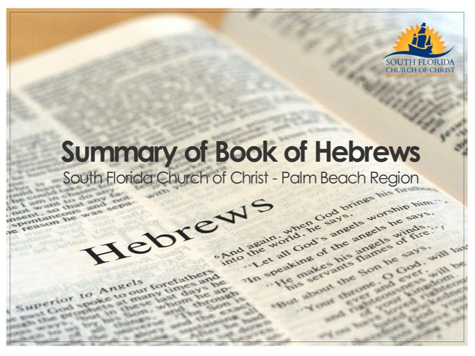 Summary of Hebrews Chapter 10 Presented by: John Hanes