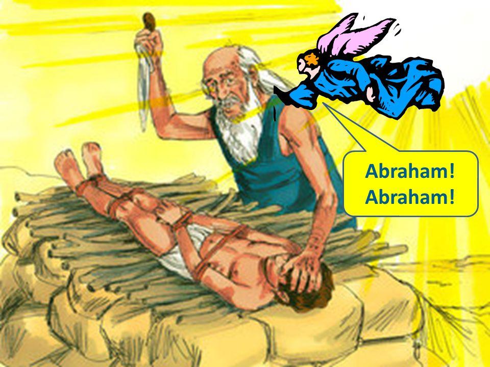 Abraham!
