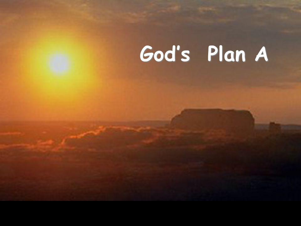God's Plan A