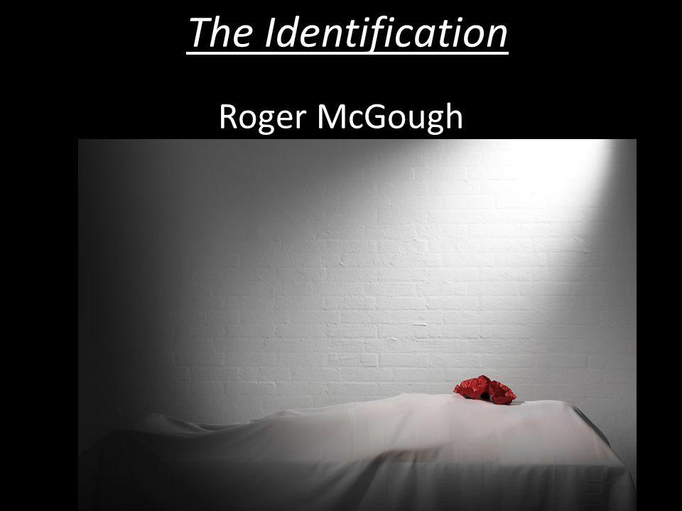 The Identification Roger McGough