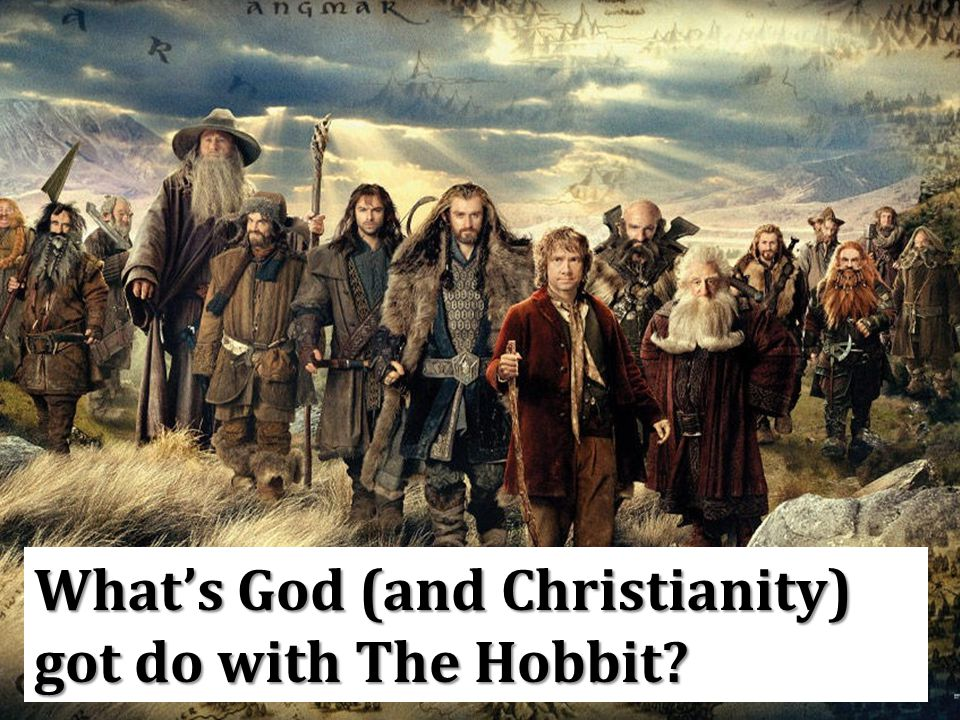 What's God (and Christianity) got do with The Hobbit?