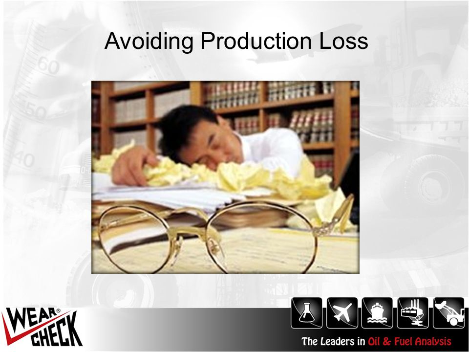 Avoiding Production Loss