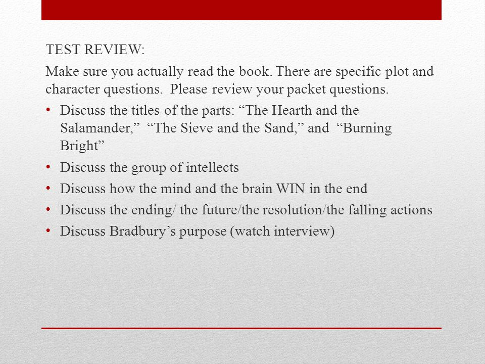 TEST REVIEW: Make sure you actually read the book.