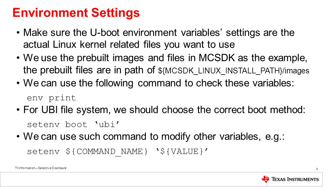 TI Information – Selective Disclosure 5 Environment Settings