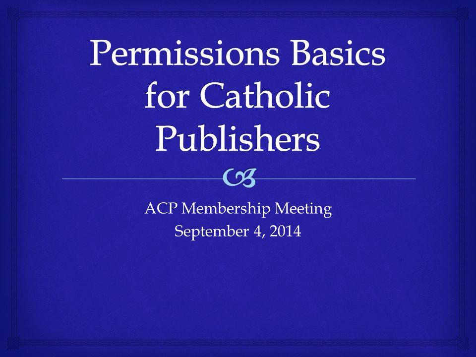 ACP Membership Meeting September 4, 2014