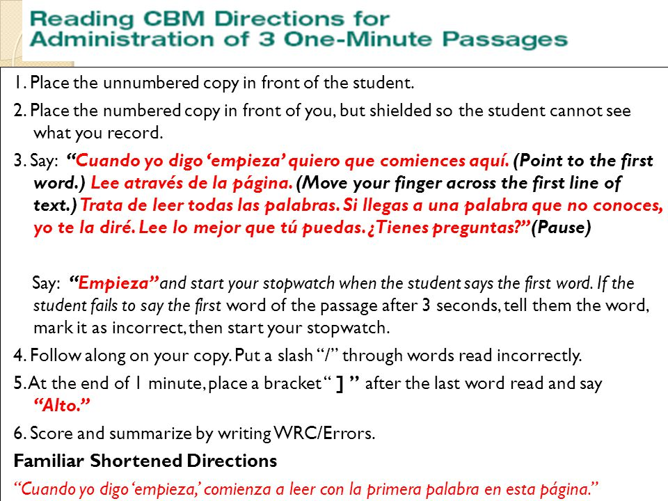 Standard Directions Mira esta sílaba (point to the first syllable on the practice probe).