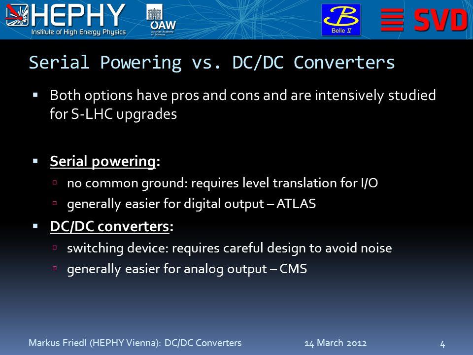 Serial Powering vs.