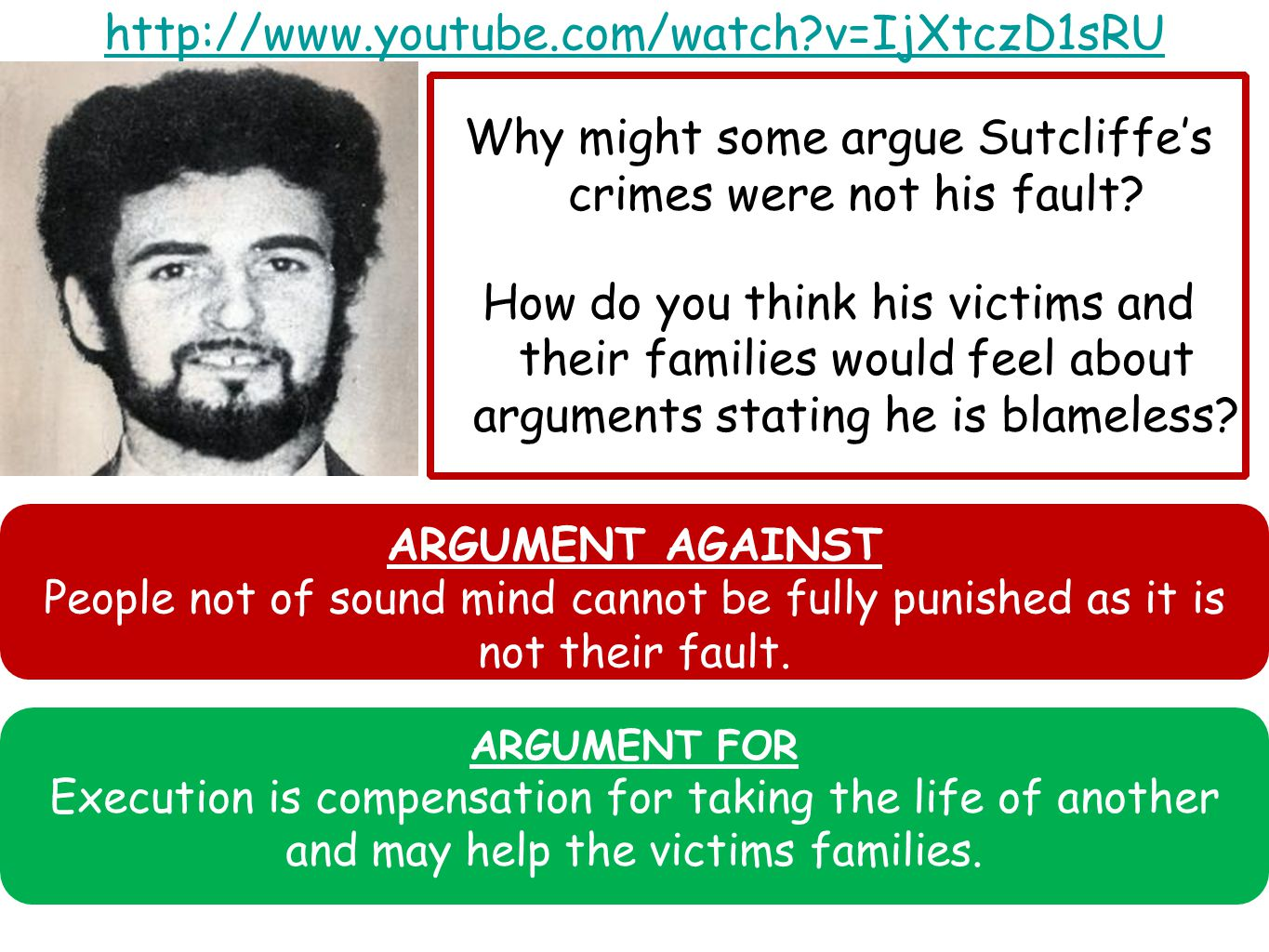 Why might some argue Sutcliffe's crimes were not his fault.