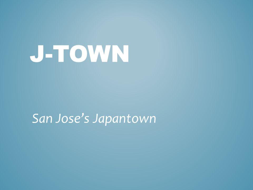 J-TOWN San Jose's Japantown