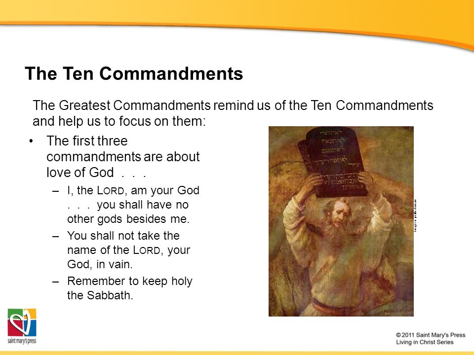 The first three commandments are about love of God...