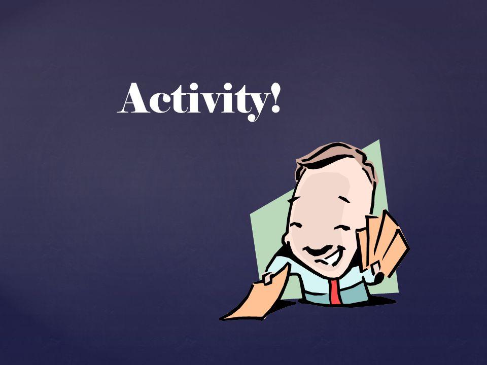 Activity!