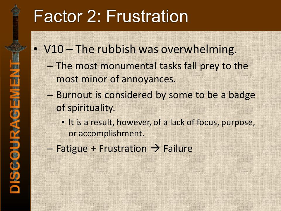 Factor 2: Frustration V10 – The rubbish was overwhelming.