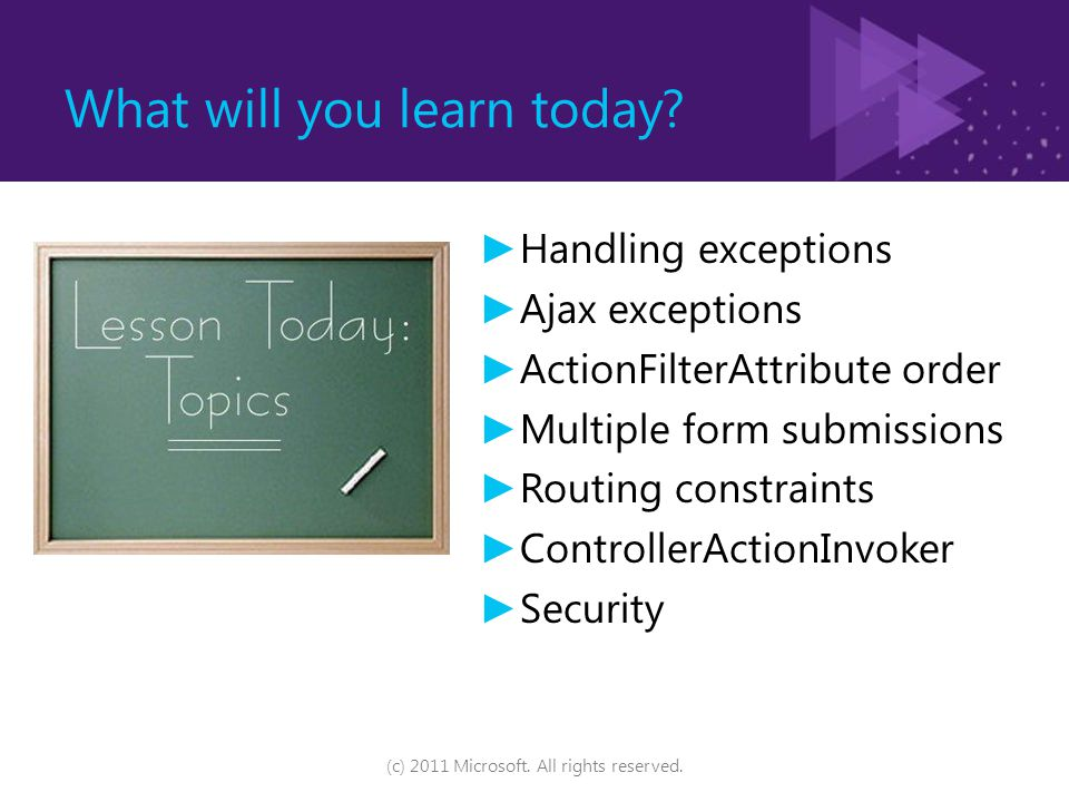 What will you learn today (c) 2011 Microsoft. All rights reserved.