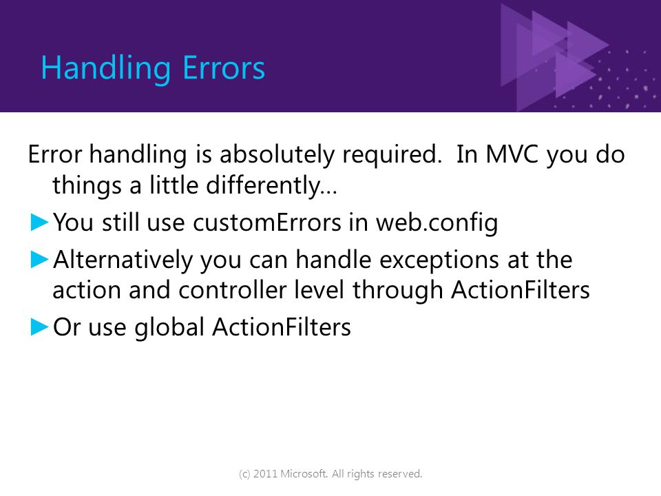 Handling Errors (c) 2011 Microsoft. All rights reserved.