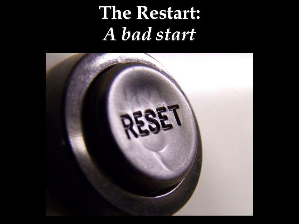 The Restart: A bad start