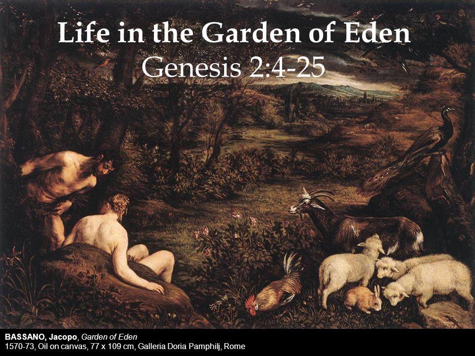 BASSANO, Jacopo, Garden of Eden 1570-73, Oil on canvas, 77 x 109 cm, Galleria Doria Pamphilj, Rome Life in the Garden of Eden Genesis 2:4-25